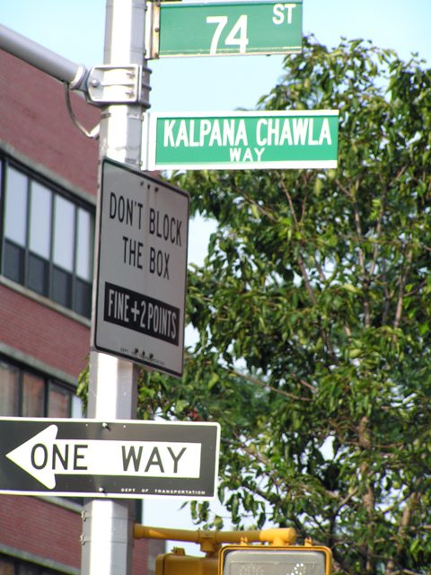 74th Street has been renamed Kalpana Chawla Way.