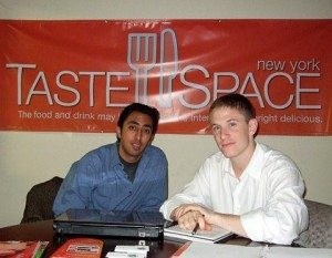 Ajay Rajani with co-founder Jesse Sommer of Taste Space