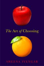 Sheena Iyengar's The Art of Choosing