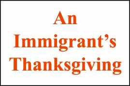 Thanksgiving is an American tradition but immigrants are bringing their own flavors to it.