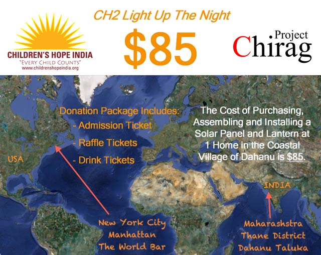 Project Chirag is a program to light up villages with solar lanterns and in New York Children's Hope India is raising funds for this program