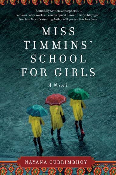 'Miss Timmins' School for Girls' by Nayana Currimbhoy is a murder mystery story set in Panchgani in India