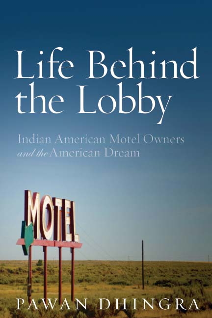Life Behind the Lobby: Indian Amerian Motel Owners & the American Dream by Pawan Dhingra is about the success story of Indians in the hospitality industry