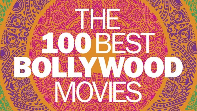 The 100 Best Bollywood Movies of All Time
