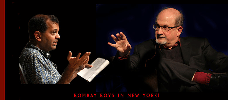 Meet the Bombay Boys: Suketu Mehta & Salman Rushdie